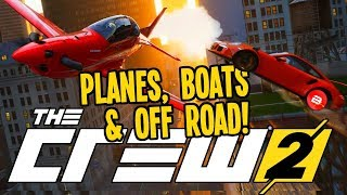 The Crew 2 Gameplay - FREE Cars + Planes, Boats & Off Road Racing