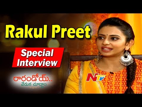 Rakul Preet Singh Special Interview about Rarandoy Veduka Chudham Movie