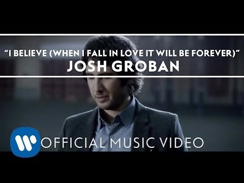 Tekst piosenki Josh Groban - I Believe (When I Fall In Love It Will Be Forever) po polsku