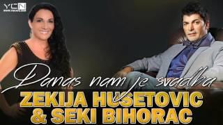 Zekija Husetovic & Seki Bihorac - Danas Nam Je Svadba
