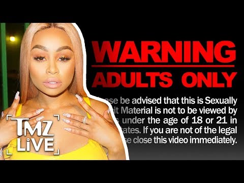 Blac Chyna Sex Tape Leaked!!! | TMZ Live