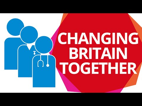 Changing Britain Together – Healthcare fit for the future