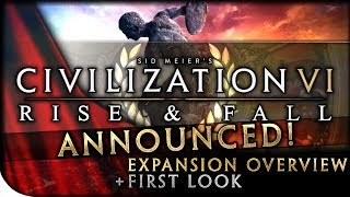Video Civilization VI: RISE & FALL EXPANSION - First Look, Dev Diary Overview & Initial Discussion MP3, 3GP, MP4, WEBM, AVI, FLV Januari 2018