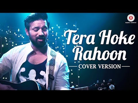 Tera Hoke Rahoon Cover | Trishna the Band