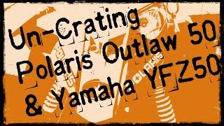 3. 2019 Polaris Outlaw 50 and Yamaha YFZ50 un-crated