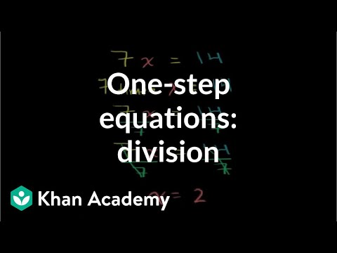 One Step Division Equations Video Khan Academy