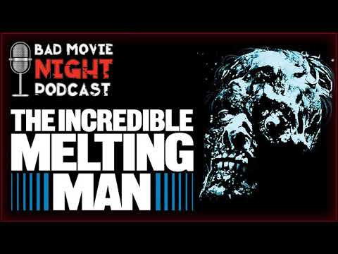 The Incredible Melting Man (1977) - Bad Movie Night Podcast