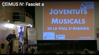 Videos CEIMUS IV: FASOLET-IEM