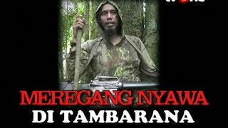 Video [FULL] Benang Merah - Meregang Nyawa di Tambarana (05/06/2016) MP3, 3GP, MP4, WEBM, AVI, FLV Oktober 2018