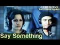 """Noelia Álvarez ft. Gabriel Soto Rogel """"Say something"""" (Cover+Letra+Traducción)"""
