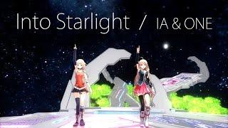 2017/7/19(水)RELEASE IA & ONE「Reload & Into Starlight | IA 5th & ONE 2nd ANNIVERSARY」より!! Into Starlight MUSIC VIDEO...
