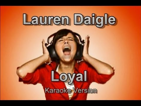 "Lauren Daigle ""Loyal"" BackDrop Christian Karaoke"