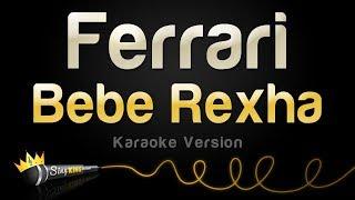 Bebe Rexha - Ferrari (Karaoke Version)