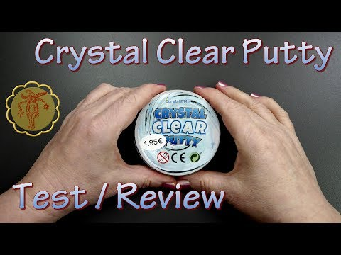 Slime-Review/Test: Crystal Clear Putty von NanuNana