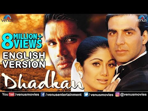 Dhadkan - English Version | Akshay Kumar | Shilpa Shetty | Sunil Shetty | Hindi Romantic Movie