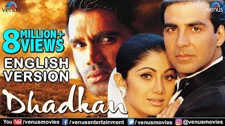 Video Dhadkan | English Version | Akshay Kumar | Shilpa Shetty | Sunil Shetty | Bollywood Romantic Movies MP3, 3GP, MP4, WEBM, AVI, FLV Agustus 2018
