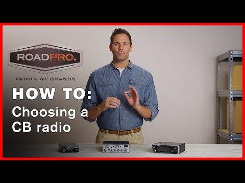 CB Radio How To #2 - How to Choose a CB Radio