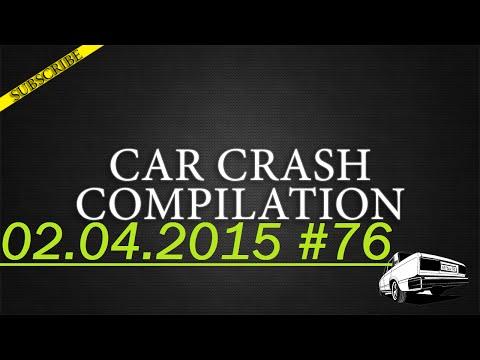 Car crash compilation #76 | Подборка аварий 02.04.2015