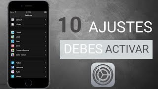 10 AJUSTES OCULTOS de iPHONE que debes ACTIVAR YA en iOS 11