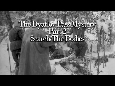 The Dyatlov Pass Mystery - Part 2 - The Searches and The Bodies - Presented by Stacy Galloway