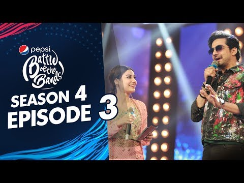 Episode 3 | Pepsi Battle Of The Bands | Season 4