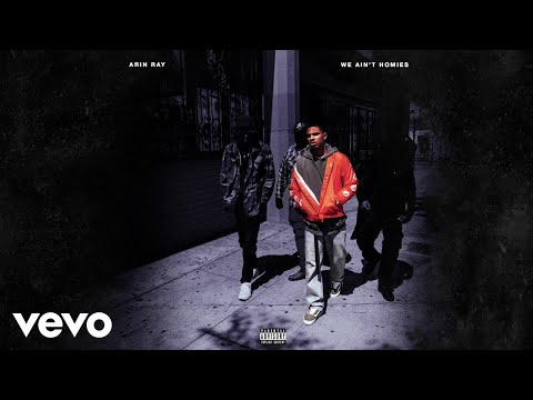 Arin Ray – We Ain't Homies [New Song]