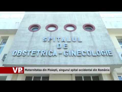 Maternitatea din Ploiești, singurul spital occidental din România