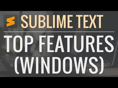 Best Sublime Text Features and Shortcuts (Windows)