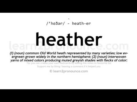 Heather pronunciation and definition