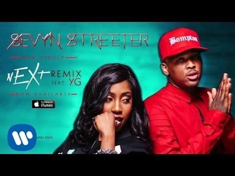 Sevyn Streeter – nEXt Remix ft. YG [Official Audio]