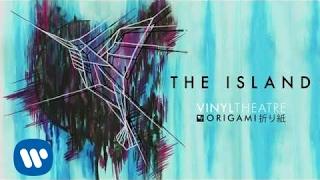 Vinyl Theatre: The Island (Official Audio)