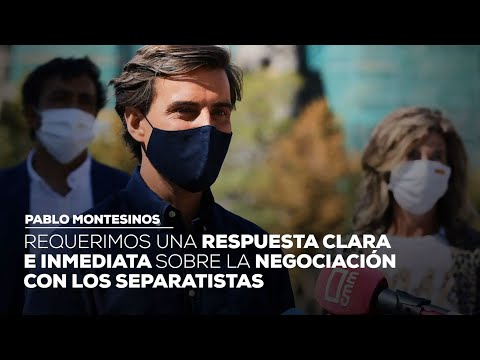 Requerimos una respuesta clara e inmediata sobre la negociación con los separatistas