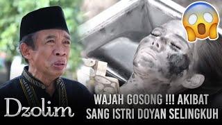 Video Istri Durhaka Doyan Selingkuh!! Suami Hidup Merana Dan Wajah Rusak - Dzolim Part 1 (11/9) MP3, 3GP, MP4, WEBM, AVI, FLV Februari 2019