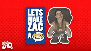 Let's Make Zac a POP! - Beth