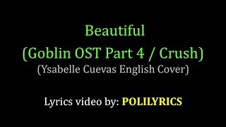 Video Beautiful (Crush) - Ysabelle Cuevas English Cover Lyrics download in MP3, 3GP, MP4, WEBM, AVI, FLV Februari 2017