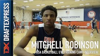 Mitchell Robinson USA Basketball U18 Training Camp Interview
