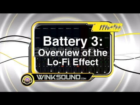 Native Instruments Battery 3: Overview of the Lo-Fi Effect | WinkSound