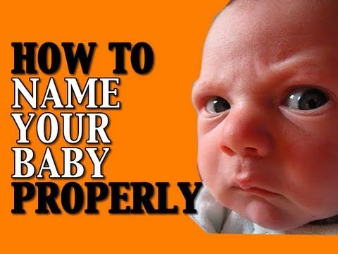 How to Name Your Baby Properly