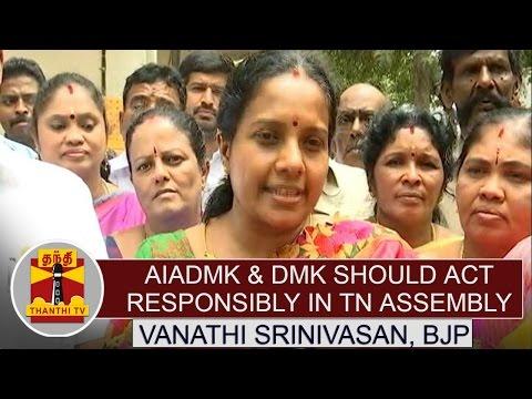 AIADMK-DMK-Should-act-Responsibly-in-TN-Assembly--Vanathi-Srinivasan-BJP