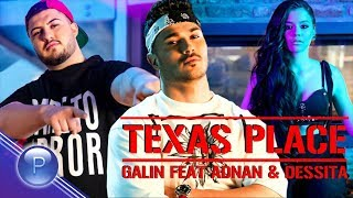 Galin - Texas Place (feat. Adnan Beats & Dessita)