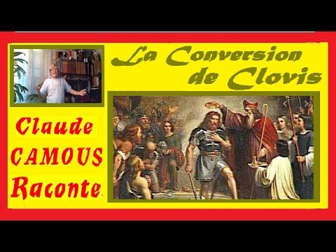 La Conversion de Clovis : «Claude Camous Raconte» le Baptême du premier Roi de France chrétien