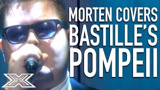 """▶︎ Judges Fall In LOVE with Morten's Cover Of Bastille's """"Pompeii""""!X Factor Global brings together the very best acts from around the world, keeping you up to date and ensuring that you never miss a thing! Subscribe to X Factor Global: https://www.youtube.com/user/xfactorglobalWatch more X Factor Global videos: https://www.youtube.com/user/xfactorglobal/videos"""