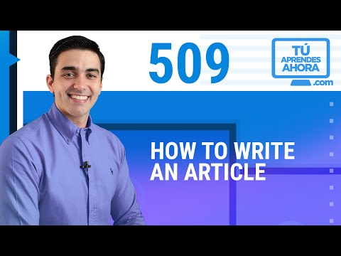 CLASE DE INGLÉS 509 How To Write An Article