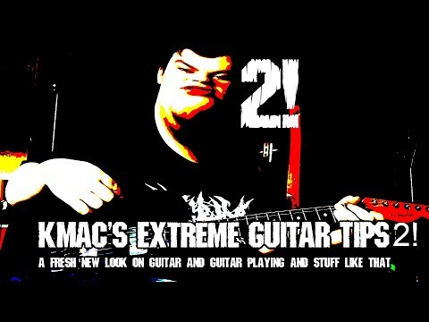 Kmac's Extreme Guitar Tips! How to Write Breakdowns!!