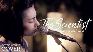 The Scientist - Coldplay (Boyce Avenue feat. Hannah Trigwell acoustic cover) on iTunes & Spotify - YouTube