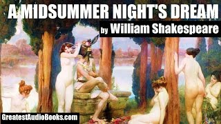 A MIDSUMMER NIGHT'S DREAM by William Shakespeare - FULL AudioBook