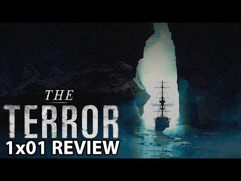 The Terror Season 1 Episode 1 'Go For Broke' Review