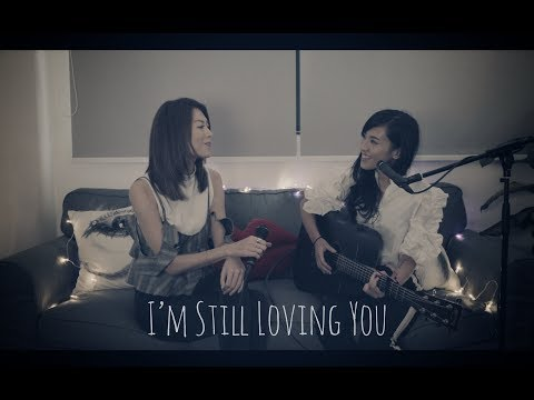 I'm Still Loving You - Acoustic Cover