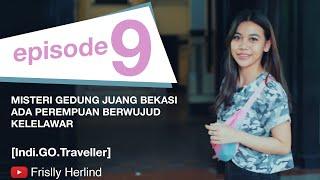 Video Siluman Kelelawar di Gedung Juang Bekasi [Indi.GO.Traveller] MP3, 3GP, MP4, WEBM, AVI, FLV April 2019
