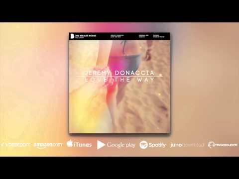 Jeremy Donaccia - Love The Way